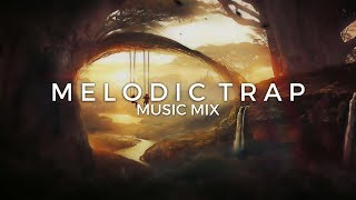 Best of Chill & Melodic Trap Music Mix | Future Fox