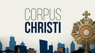 Celebração De Corpus Christi   PADRE REGINALDO MANZOTTI
