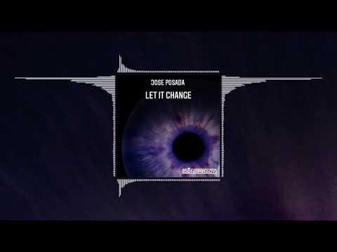 Jose Posada - Let It Change (Official Audio)
