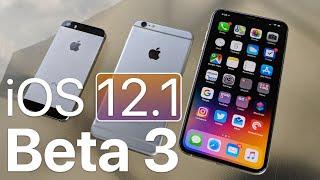 iOS 12.1 Beta 3 - What's New?