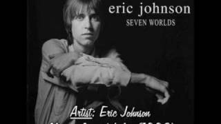 "Eric Johnson | 04-Missing Key (with lyrics) from the album ""Seven Worlds"" (1978 & 1998)"