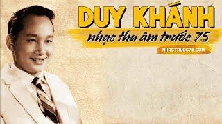 Duy Khánh – Tình Ca Quê Hương – Thu Âm Trước 1975