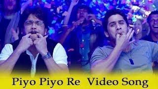 Manam Video Song - Piyo Piyo Re
