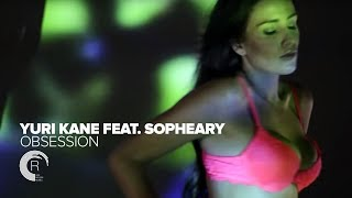 Yuri Kane feat. Sopheary - Obsession (Official Video)