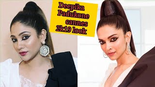 deepika Padukone Cannes 2k19 look || cannes 2k19 series ||