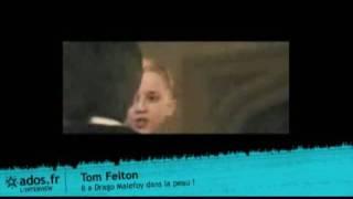 Том Фелтон, Interview vidéo de Tom Felton : Il a Drago Malefoy dans la peau !