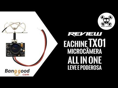 Review Câmera Eachine TX01