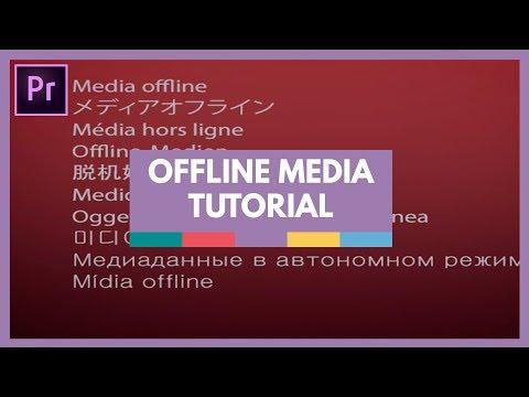Relinking Offline Media in Premiere Pro