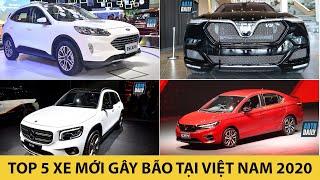 Top 5 xe mới GÂY BÃO tại Việt Nam 2020
