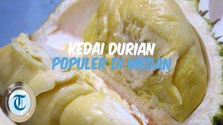 5 Kedai Durian Populer yang Wajib Kamu Coba saat Berlibur ke Medan