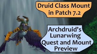 Druid Flying Class Mount in 7.2 - Archdruid's Lunarwing Form Quest