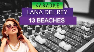 Lana Del Rey - 13 Beaches Karaoke/NO Vocals Version Studio Quality