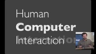 Lecture 1 — Human Computer Interaction   Stanford University