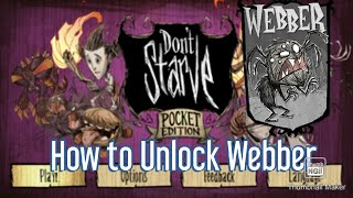 How to unlock Webber in Don't Starve Pocket Edition