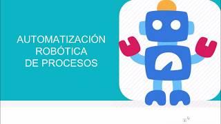 Automatización robótica de procesos, parte 1