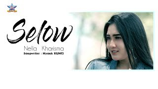 Download Video Nella Kharisma - Selow  (Remix Version)   [OFFICIAL] MP3 3GP MP4