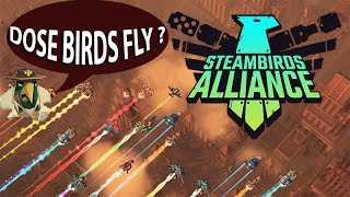 Trying New Games **NOOB ALRET** - SteamBirds Alliance - EP6