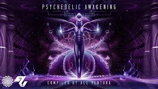 Ace Ventura   Psychedelic Awakening Full Album Mix [Psy Nation Radio]