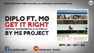 Diplo ft. MØ - Get It Right (Official Instrumental & Acapella)