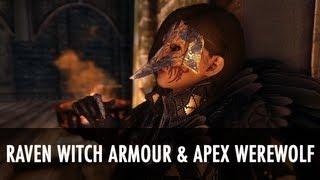 Skyrim Mod Spotlight: Raven Witch Armor & Apex Werewolf