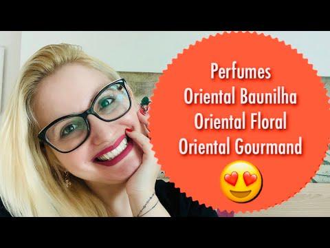 Tudo Sobre Perfumes: Oriental Baunilha/ Oriental Floral/ Oriental Gourmand/ Oriental Especiado..