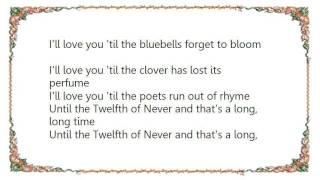 Hank Marvin - The Twelfth of Never Lyrics