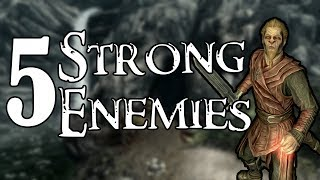 5 Strong Enemies That You Encounter In Skyrim