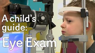A child's guide to hospital - Eye Exam