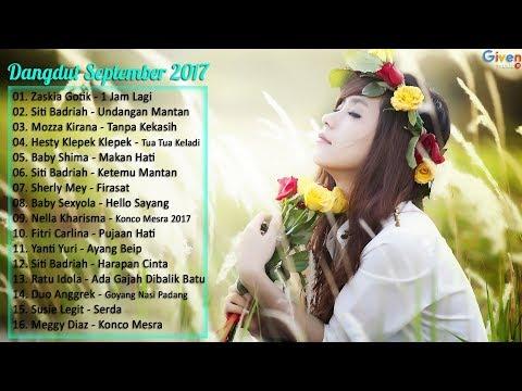 , title : 'Zaskia Gotik, Siti Badriah, Nella Kharisma - 16 Lagu dangdut Terbaru September 2017'