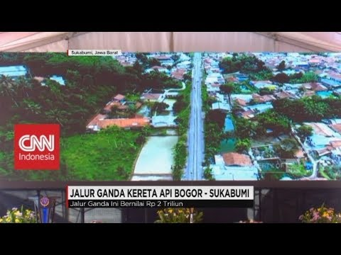 Inilah Jalur Ganda Rp 2 Triliun Bogor - Sukabumi (BOCIMI)