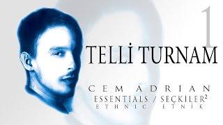 Cem Adrian - Telli Turnam (Official Audio)