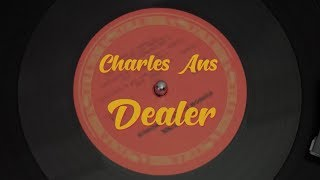 Charles Ans - Dealer (Video Oficial)