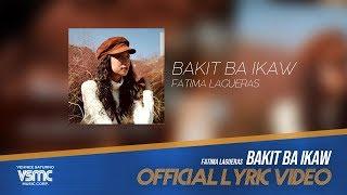 Fatima Lagueras - Bakit Ba Ikaw - Female Version