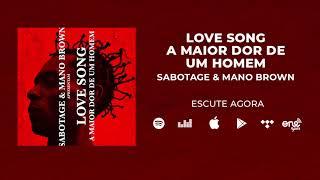 Sabotage & Mano Brown   Love Song (A Maior Dor De Um Homem)   Áudio Oficial