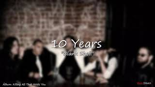 10 Years   Blank Shell