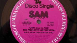 John Davis and the Monster Ochestra Band-Aint that enough.