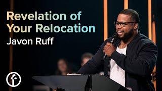 Revelation of Your Relocation   Pastor Javon Ruff