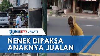 Viral Video Nenek di Yogyakarta Diduga Dipaksa Berjualan oleh Anaknya, Disebut Tak Diberi Minum