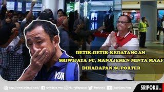 Detik-detik Kedatangan Sriwijaya FC di Bandara, Manajemen Minta Maaf di Hadapan Suporter