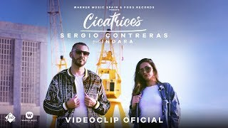 Cicatrices - Sergio Contreras feat. Indara (Video)