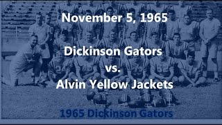 1965 Dickinson Gators vs Alvin Yellow Jackets