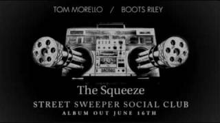 Street Sweeper Social Club - The Squeeze (Album version)