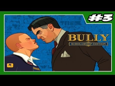 BULLY - Detonado - Parte #3 - Fecha o Ziper Plox - Legendado PT-BR