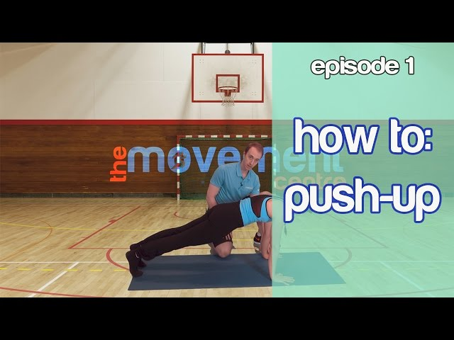 Ep 1: How to do a Push Up