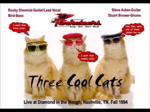 Three Cool Cats performed by The Rocketeers