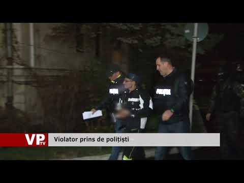 Violator prins de polițiști