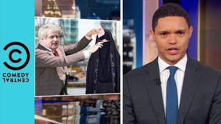 Boris Johnson's Burqa Ban Slip Up | The Daily Show With Trevor Noah