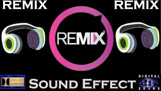 Sound Effects For Remix ( FULL PACKAGE ) Best Audio Quality