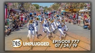 Disneyland Discussion + Main Street U.S.A. Attractions & Entertainment 101 | 07/24/19