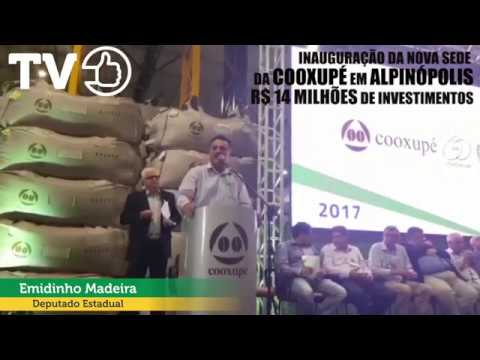 DEPUTADO EMIDINHO MADEIRA DISCURSA DURANTE INAUGURAÇÃO DA NOVA SEDE DA COOXUPÉ, EM ALPINÓPOLIS